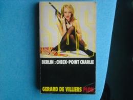 LIVRE - SAS- Numéro 29 - SAS-BERLIN  : CHECK-POINT CHARLIE -  - - Gérard De VILLIERS - Gerard De Villiers