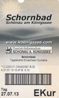 Schönau Am Königsee Eintrittskarte EKur 2013 Schornbad Jenner Berchtesgadener Bergbahnen - Eintrittskarten