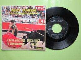 Léo VIDAL El Trompeta Gitano - SI VAS A CALATAYUD - EL POROMPOMPERO - GARCIA LORCA - EL GALLITO- Disque Vinyle 45t SACEM - World Music