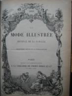 LA MODE ILLUSTREE - RELIURE DE 1889 (ANNEE COMPLETE) - GRAVURES, MODE, OUVRAGES DE DAMES - 416 Pages - Livres, BD, Revues
