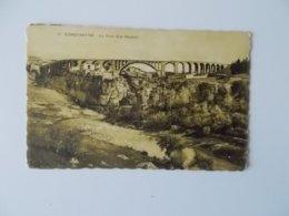 CPA.- Le Pont Sidi Rached - Constantine