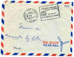 """Marcophilie: Postes Aux Armées-  Flamme : """"Tirailleur Sénégalais Soldat Français- Un Siècle.......... """"1957 - Sénégal (1887-1944)"""
