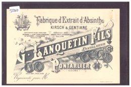 PUBLICITE FABRIQUE D'EXTRAIT D'ABSINTHE - G. LANQUETIN FILS, PONTARLIER - B ( PETIT GRATTAGE COIN HAUT DROIT ) - Advertising
