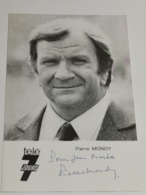 Pierre Mondy . Signé. Signed - Handtekening