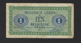 BELGISCH LEGER * ARMEE BELGE *  EEN BELGISCHE FRANK 1946 * UN FRANC BELGE * 5 X 10 CM - [ 4] Ocupaciones Belgas En Alemania
