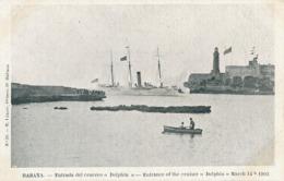 "Habana Entrada Del Crucero "" Dolphin "" Cruiser  March 14 Th 1903  Edit Lazaro  No 39 . Undivided Back - Cuba"