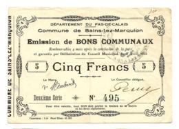 1914-1918 // Commune De SAINS-LEZ-MARQUION (Pas De Calais) // Avril 1915 // Bon De 5 Francs - Bons & Nécessité