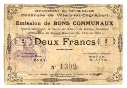 1914-1918 // Commune De VILLERS-LEZ-CAGNICOURT (Pas De Calais) // Février 1915 // Bon De 2 Francs - Bons & Nécessité