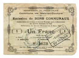 1914-1918 // Commune De METZ-EN-COUTURE (Pas De Calais) // Mars 1915 // Bon De 1 Franc - Bons & Nécessité