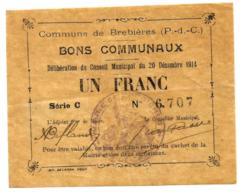 1914-1918 // Commune De BREBIERES (Pas De Calais) // Décembre 1914 // Bon De 1 Franc - Bons & Nécessité