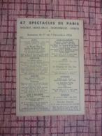 47 SPECTACLES DE PARIS En 1954 - Théâtres - Music-Halls - Chansonniers Ex.G Brassens BOBINO - Cirque ( Pub Champagne - Programs