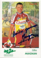 CARTE CYCLISME GILLES MAIGNAN SIGNEE TEAM CASINO 1999 - Cycling
