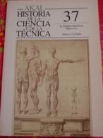 """AKAL - HISTORIA De La CIENCIA Y De La TÉCNICA -n° 37- """" EL DISENO  CIENTIFICO Siglos XV-XIX . - Culture"""