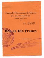 1914-1918 // P.O.W. // Bon De Prisonnier De Guerre // ROCHE-MAURICE (NANTES) // Bon De Dix Francs - Bons & Nécessité