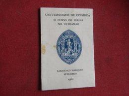 Mozambique - Lourenço Marques - Universidade De Coimbra - II Curso De Férias No Ultramar 1961 - Zonder Classificatie
