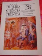AKAL - HISTORIA De La CIENCIA Y De La TÉCNICA -n° 28- LAS EXPEDICIONES  CIENTIFICAS DURANTE EL SIGLO XVIII.. - Culture