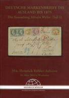 Deutsche Markenbriefe Ins Ausland Bis 1875 / 2013 / Sammlung S.Wyler, Koehler-Spezialauktionskatalog (1585-510) - Cataloghi Di Case D'aste