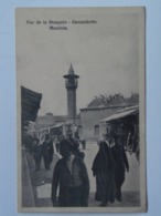 Turkey 247 Alexandrette Moschee Mosquee  1910 - Türkei