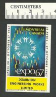 B55-81 CANADA Expo67 Label Dominion Engineering MNH - Local, Strike, Seals & Cinderellas