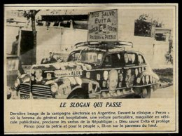 1951 --  CAMPAGNE ELECTORALE EN ARGENTINE  EVITA ET PERON  3R727 - Zonder Classificatie