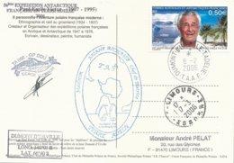 TAAF - Dumont D'Urville-T.Adélie: Carte Postale Illustrée PE Victor Avec Timbre N°417 PE Victor - 08/02/2006 - Franse Zuidelijke En Antarctische Gebieden (TAAF)