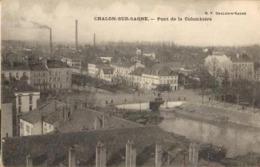 71 - CHALON SUR SAONE - PONT DE LA COLOMBIÈRE - Chalon Sur Saone
