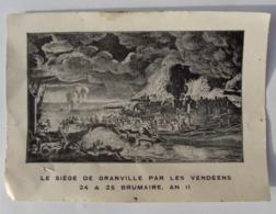 Vieux Papier Siège De Granville Par Les Vendéens - Zonder Classificatie