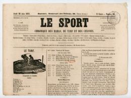 """""""LE SPORT"""" CHRONIQUE DES HARAS, DU TURF ET DES CHASSES DU 28 JUIN 1855 N° 36 (TIMBRE FISCAL """"TIMBRE IMPERIAL"""") - 1850 - 1899"""