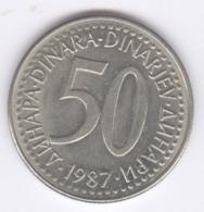 YUGOSLAVIA 1987: 50 Dinara, KM 113 - Yugoslavia