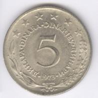 YUGOSLAVIA 1973: 5 Dinara, KM 58 - Yugoslavia