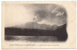 Saint-pierre De La Martinique , La Montagne Pelée En éruption - Martinique