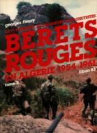 LE 1er REGIMENT DE CHASSEURS PARACHUTISTES RCP PARA TAP  TOME 3 ALGERIE 1954 1961 LIBAN 1983 - 1939-45