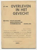 Boekje Van Belgische Krijgsmacht Van 1971 - Overleven In Het Gevecht En Bij Nucleaire Biologische Chemische Oorlog - Libros, Revistas & Catálogos
