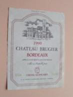 """Chateau BRUGIER """" 1990 """" Bordeaux ( A La Grave D'Ambarès Gironde ) Etiket / Etiquette ( Voir Photo ) ! - Bordeaux"""