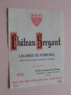"""Chateau SERGANT """" 1989 """" Lalande-de-Pomerol ( Galgon Gironde ) Etiket / Etiquette ( Voir Photo ) ! - Etiquettes"""