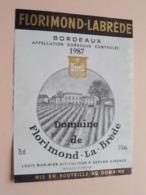 """FLORIMOND-La-Brède """" 1987 """" Bordeaux ( Berson Gironde ) Etiket / Etiquette ( Voir Photo ) ! - Bordeaux"""