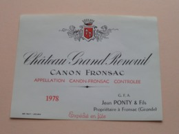 """Château Grand RENOUIL Canon Fronsac """" 1978 """" ( Jean PONTY ) Etiket / Etiquette ( Voir Photo ) ! - Etiquettes"""