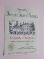 """Château DUTRUCH Grand POUJEAUX """" 1982 """" ( François Cordonnier ) Etiket / Etiquette ( Voir Photo ) ! - Etiquettes"""