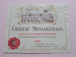 """Château MONTAIGUILLON Saint-Emilion """" 1986 """" ( AMART Montagne ) Etiket / Etiquette ( Voir Photo ) ! - Etiquettes"""