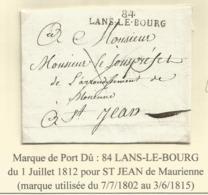 MARQUE CONQUIS MONT BLANC 84 LANSLEBOURG 1812 LETTRE SUPERBE - Marcophilie (Lettres)