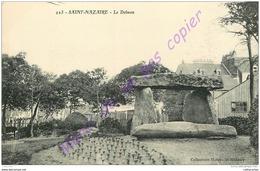 44. SAINT NAZAIRE . Le Dolmen . - Saint Nazaire