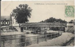 SAINT SIMON Le Pont Du Canal.Construction De 1906 - Other Municipalities