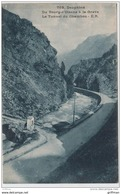 DAUPHINE DU BOURG D'OISANS A LA GREVE LE TUNNEL DU CHAMBON TBE 1926 - Autres Communes