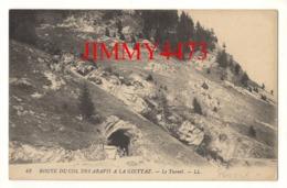 CPA - ROUTE DU COL DES ARAVIS A LA GIETTAZ  - Le Tunnel ( Canton De Ugine 73 Savoie ) N° 43 - L L - Ugine