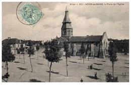 03 NERIS LES BAINS - Place De L'église  [REF/S009766] - Se-Tenant