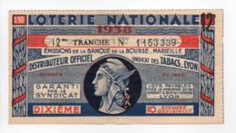 - BILLET DE LOTERIE NATIONALE 1938 - 12me TRANCHE - BANQUE DE LA BOURSE MARSEILLE - - Loterijbiljetten