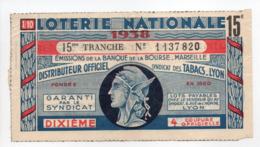 - BILLET DE LOTERIE NATIONALE 1938 - 15me TRANCHE - BANQUE DE LA BOURSE MARSEILLE - - Loterijbiljetten
