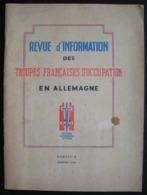 REVUE D'INFORMATION DES TROUPES FRANCAISES D'OCCUPATION EN ALLEMAGNE - N°4 JANVIER 1946 - Français