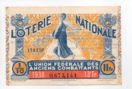 - BILLET DE LOTERIE NATIONALE 1938 - 13e TRANCHE - L'UNION FÉDÉRALE DES ANCIENS COMBATTANTS - - Loterijbiljetten