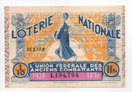- BILLET DE LOTERIE NATIONALE 1938 - 14e TRANCHE - L'UNION FÉDÉRALE DES ANCIENS COMBATTANTS - - Loterijbiljetten